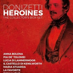 Donizetti Heroines - The Collector's Box-Set