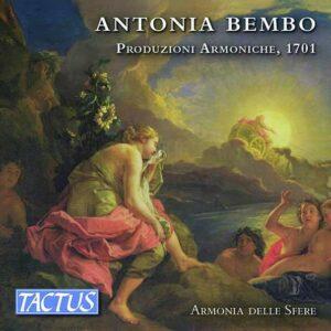Antonia Bembo: Produzioni Armoniche 1701 - Armonia Delle Sfere
