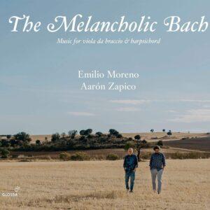 The Melancholic Bach: Music For Viola Da Braccio & Harpsichord - Emilio Moreno