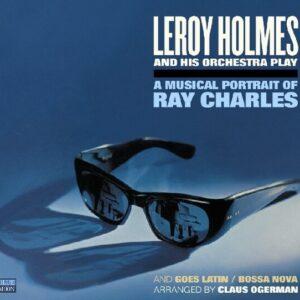 A Musical Portrait - Leroy Holmes