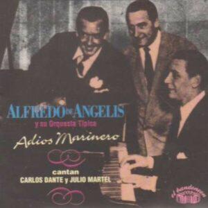 Adios Marinero - Alfredo De Angelis