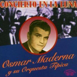 Concierto En La Luna - Osmar Maderma