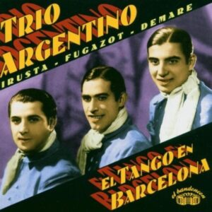 El Tango En Barcelona - Trio Argentino