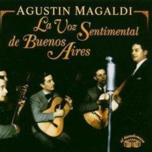 La Voz Sentimental De Agustin Magaldi