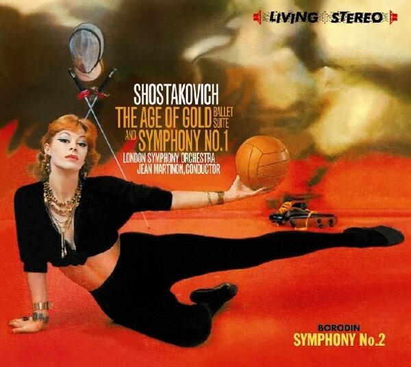 Shostakovich: Age Of Gold Ballet Suite, Symphony No.1 / Borodin: Symphony No.2 - Jean Martinon