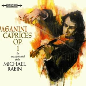 Paganini: Caprices For Solo Violin - Michael Rabin