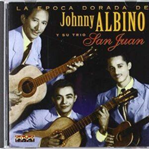 La Epoca Dorada - Johnny Albino