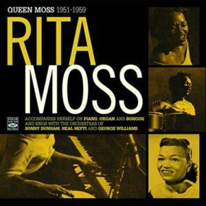 Queen Moss 1951-1959 - Rita Moss