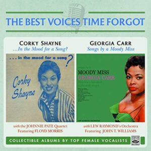 ...In The Mood For A Song? / Songs By A Moody Miss - Corky Shayne & Georgia Carr