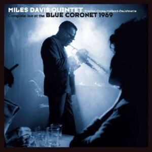 Complete Live At The Blue Coronet 1969 - Miles Davis