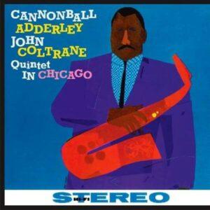 Quintet In Chicago (Vinyl) - Cannonball Adderley