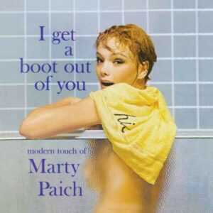 I Get A Boot Out Of You / Picasso Of The Big Band - Marty Paich