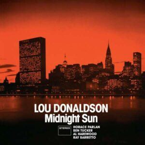 Midnight Sun / Blues Walk - Lou Donaldson