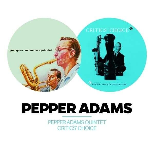 Pepper Adams Quintet / Critic's Choice - Pepper Adams Quintet