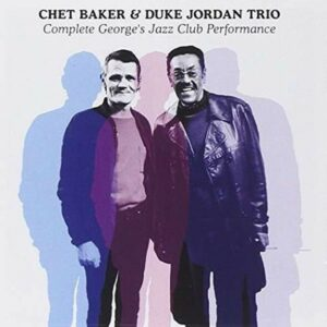 Complete George's Jazz Club Performance - Chet Baker
