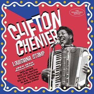Louisiana Stomp: 1954-1960 Recordings - Clifton Chenier