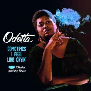 Sometimes I Feel Like Cryin' / Odetta And The Blues - Odetta