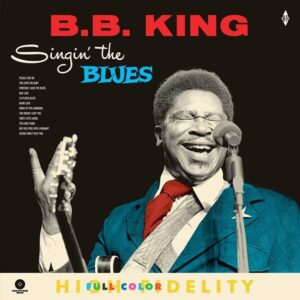 Singing The Blues (Vinyl) - B.B. King