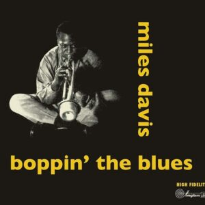 Boppin' The Blues - Miles Davis