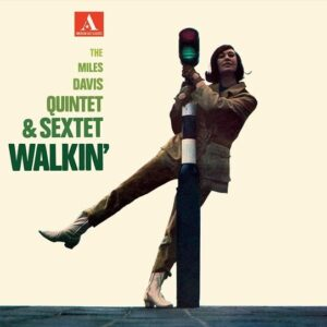 Walkin' - Miles Davis