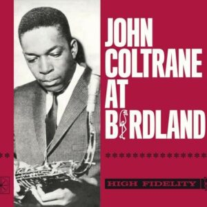 At Birdland - John Coltrane