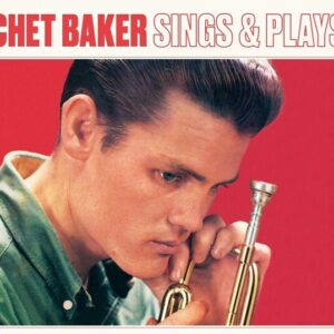 Sings And Plays - Chet Baker