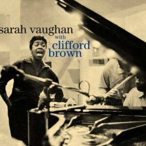 With Clifford Brown + In The Land Of Hi-Fi - Sarah Vaughan