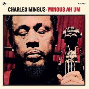 Mingus Ah Um (Vinyl) - Charles Mingus