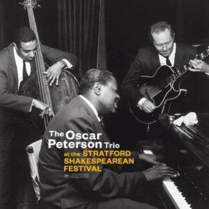 At The Stratford Shakespearean Festival (Vinyl) - Oscar Peterson Trio