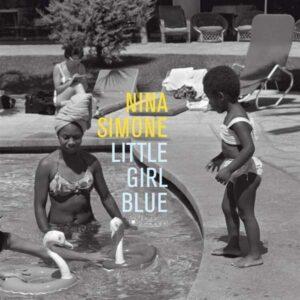 Little Girl Blue - Nina Simone