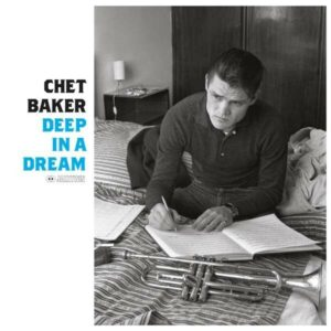 Deep In A Dream (Vinyl) - Chet Baker