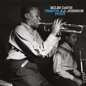 Tempus Fugit - Miles Davis & J.J. Johnson