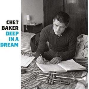 Deep In A Dream - Chet Baker