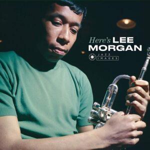 Here's Lee Morgan - Lee Morgan