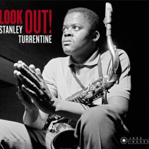 Look Out! - Stanley Turrentine