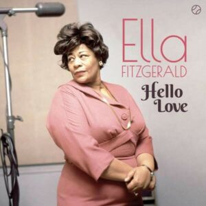 Hello Love (Vinyl) - Ella Fitzgerald