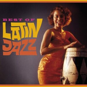 Best Of Latin Jazz