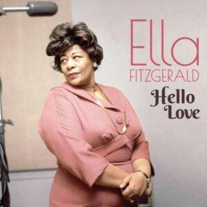 Hello Love - Ella Fitzgerald