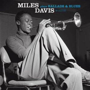 Ballads And Blues (Vinyl) - Miles Davis