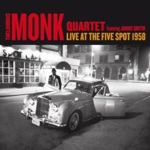 Live At The Five Spot 1958 - Thelonious Monk