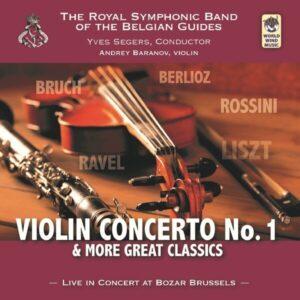 Bruch: Violin Concerto No.1 & More Great Classics - Andrey Baranov