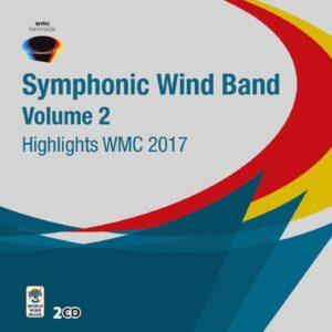Highlights WMC 2017 - Symphonic Wind Orchestra, Vol.2
