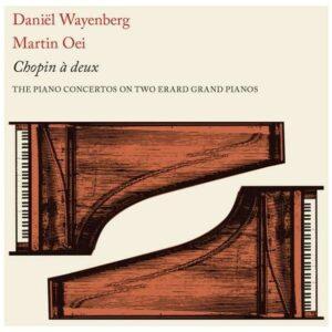 Chopin A Deux - Daniel Wayenberg