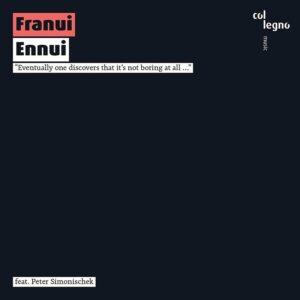 Ennui - Franui