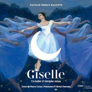 Adam's Giselle Raconté - Natalie Dessay