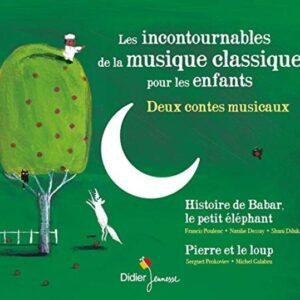 Les Incontournables de la Musique Classique pour Les Enfants - Natalie Dessay