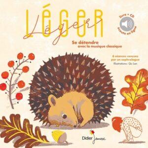 Léger Léger, Se Détendre Avec La Musique Classique - Elsa Lepoivre