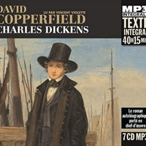 Charles Dickens: David Copperfield - Vincent Violette