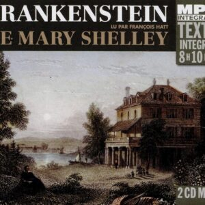 Frankenstein, Lu Par François Hatt (Integrale Mp3) - Mary Shelley