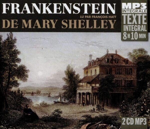 Frankenstein, Lu Par François Hatt (Integrale Mp3) - Mary Shelley